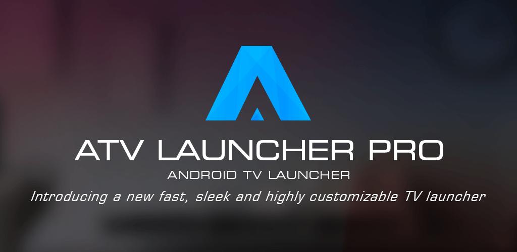 ATV Launcher Pro v0 1 3-pro (Patched) APK | ApkMagic