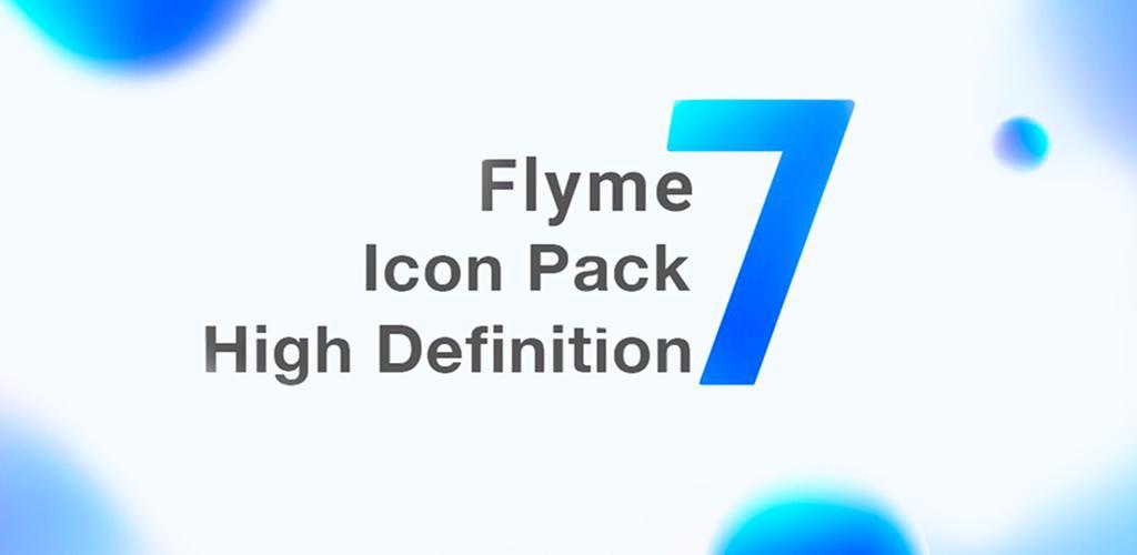 FLYME 7 – ICON PACK v3 7 (Patched) APK | ApkMagic