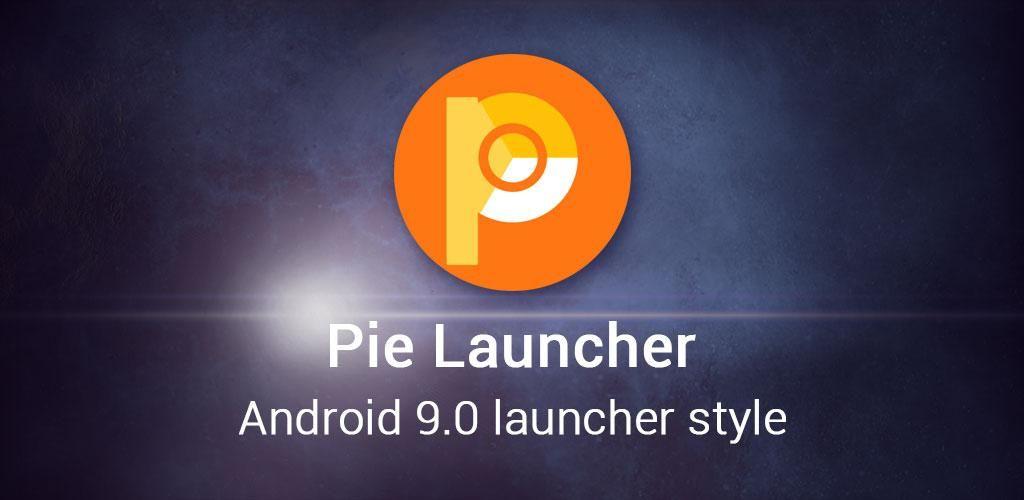 Pie Launcher 9 0 v4 9 (Prime) APK | ApkMagic