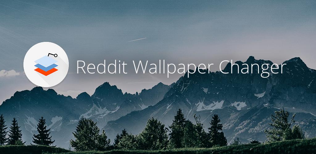 Wallpaper Changer For Reddit Automatic Wallpapers V3 8 2 Unlocked