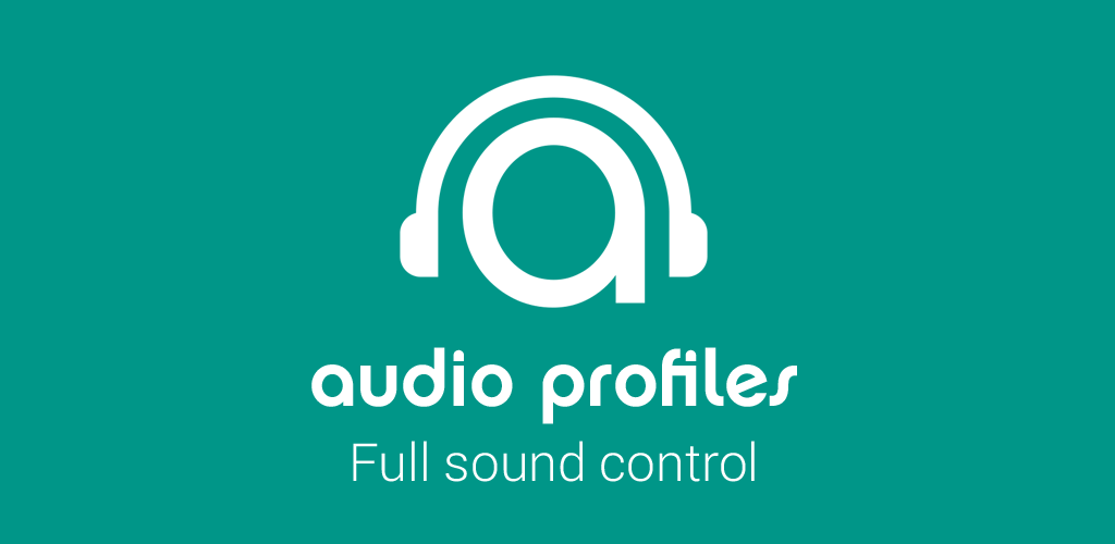 Audio Profiles – Sound Manager and Scheduler v15 1 0