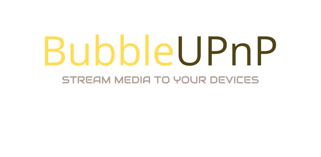 BubbleUPnP for DLNA / Chromecast / Smart TV v3 2 4 (Patched) APK