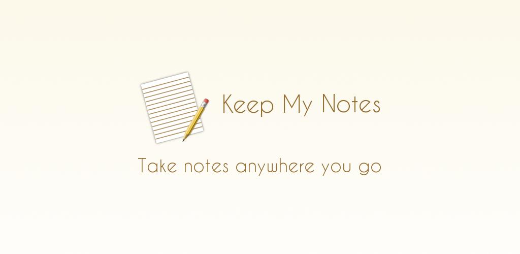 Keep My Notes – Notepad & Memo v1 60 11 (Premium) APK | ApkMagic