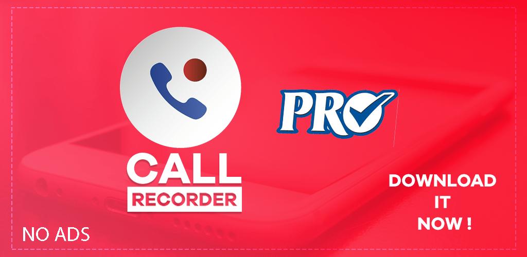 call recorder pro apk 2019