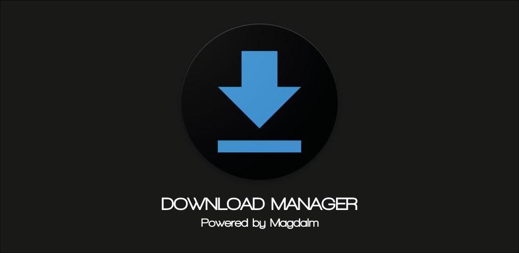 DOWNLOAD MANAGER v5 5 0 (Premium) APK | ApkMagic