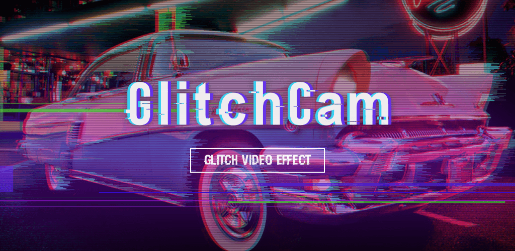 Glitch Video Effect – Video Editor & Video Effects v1 2 1 1
