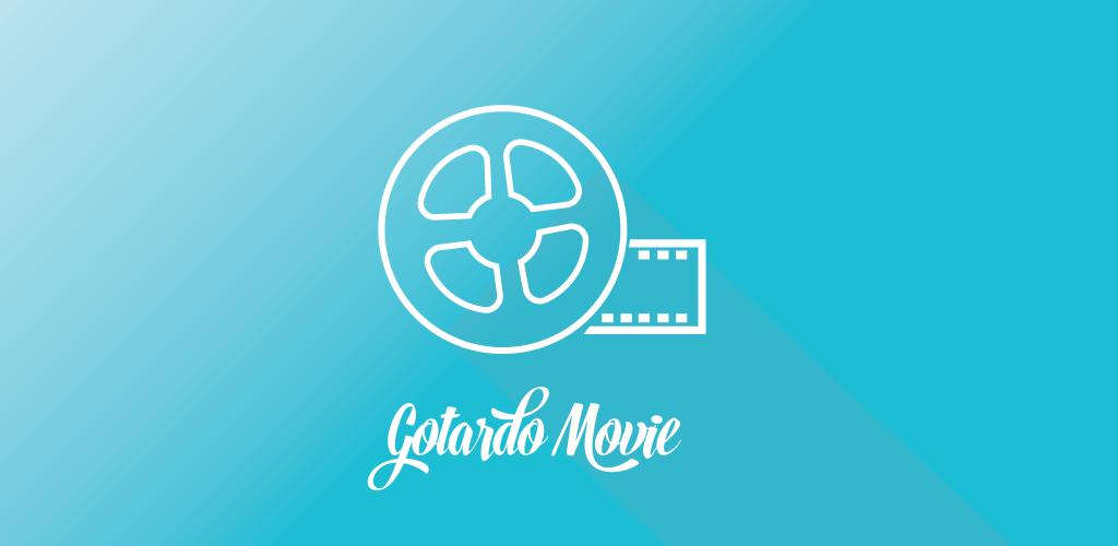 movie 2019 apk Gotardo Movies Watch Free Movies Series V114 AdFree
