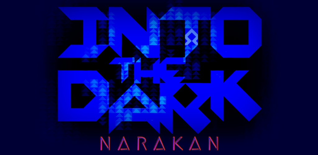 INTO THE DARK : Narakan v1 99 7 (Paid) APK | ApkMagic