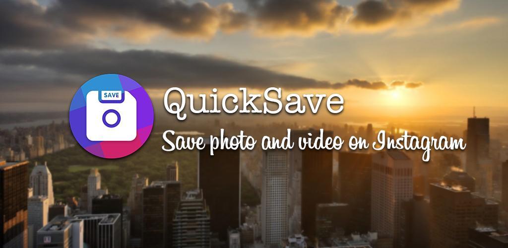 QuickSave for Instagram – Downloader and Repost v2 3 1 (Premium) APK