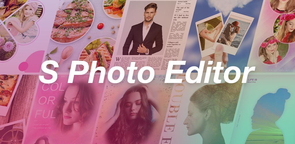 S Photo Editor – Collage Maker v2 55 build 119 (Unlocked) APK | ApkMagic