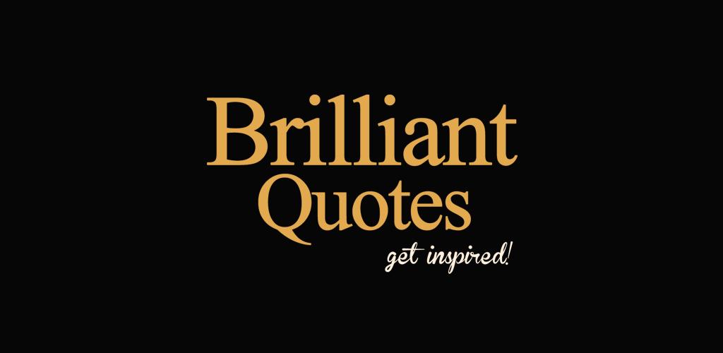 Brilliant Quotes Life Love Family Motivation V5 2 1 Premium Apk Apkmagic