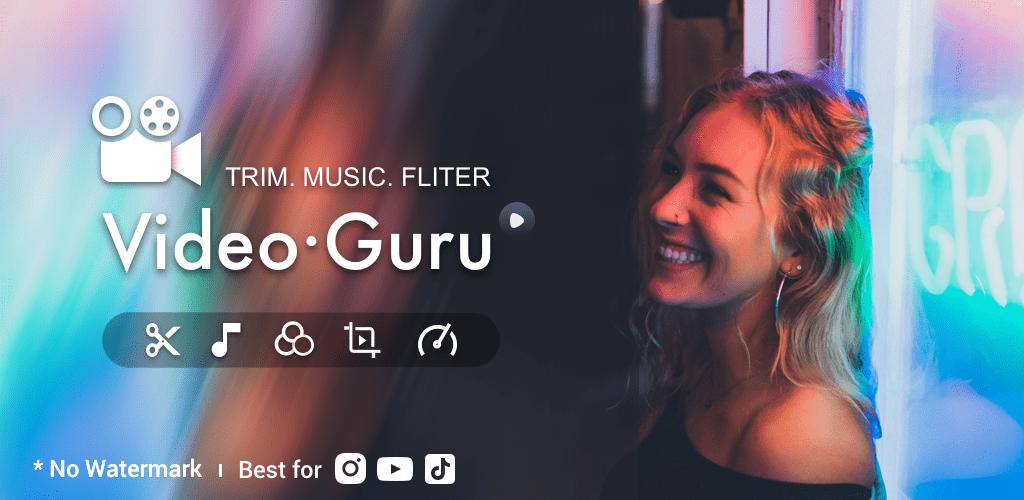 Video Editor for YouTube – Video Guru v1 233 47 (Unlocked