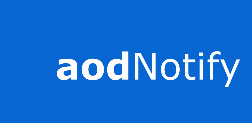 aodNotify – Always On Display on Notifications v2 00 (Pro
