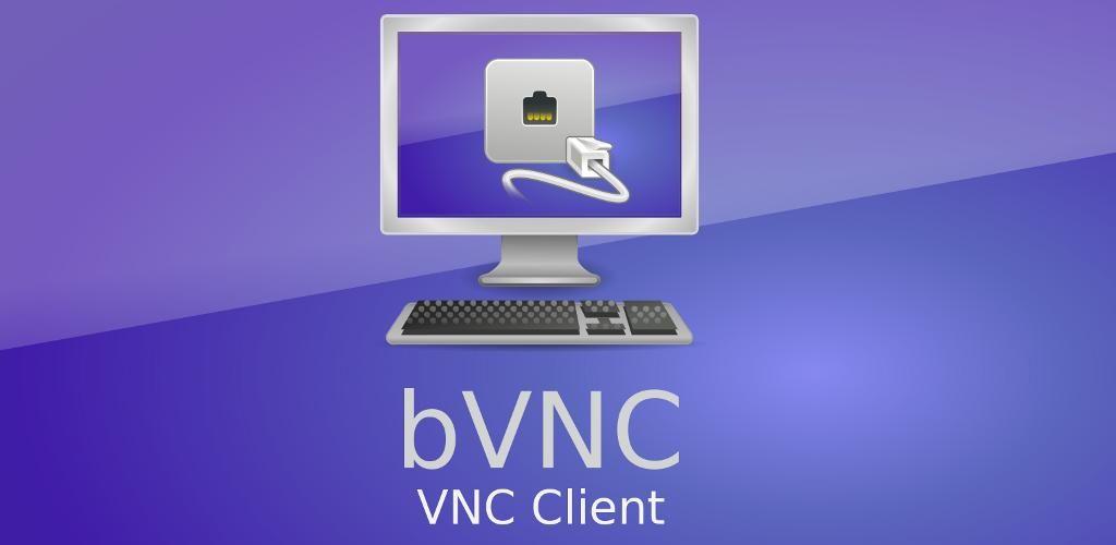 bVNC Pro – Secure VNC Viewer v4 0 6 (Paid) APK | ApkMagic