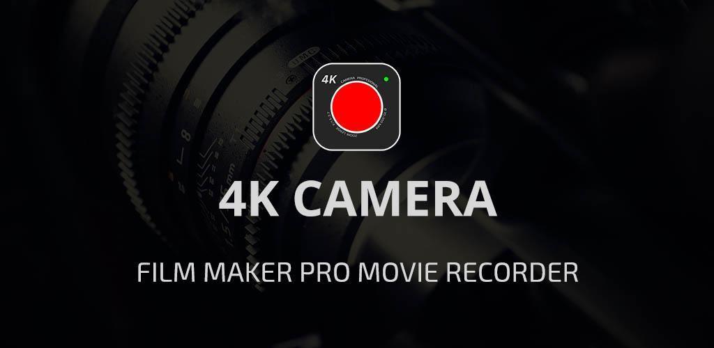 4K Camera – Filmmaker Pro Camera Movie Recorder v1 1 (Paid