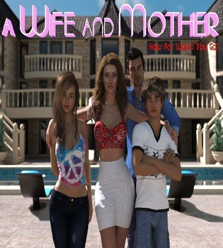 A Wife And Mother (18+) V0.09b [MOD]