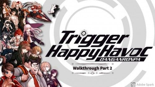 Danganronpa: Trigger Happy Havoc Anniversary Edition v1.0.2