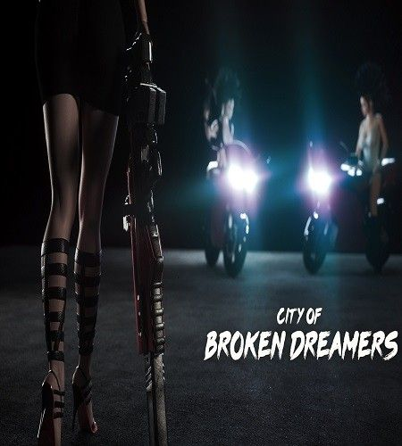 City of Broken Dreamers (18+) v1.02 [MOD]