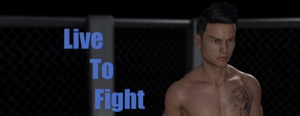 Live To Fight [v0.5.6] (18+)