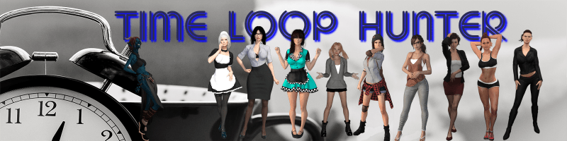 Time Loop Hunter [v0.43.30 Public] (18+)