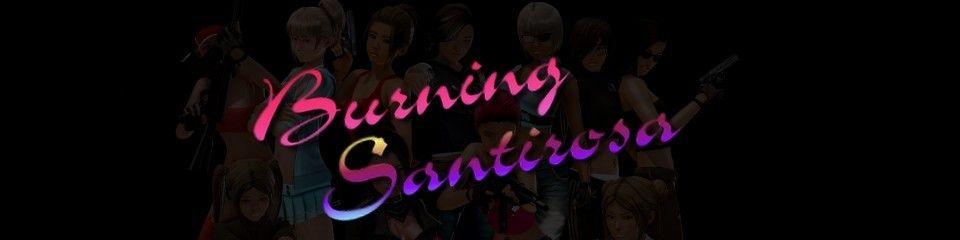 Burning Santirosa [v0.2] (18+)