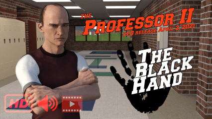 The Professor Chapter II – The Black Hand [v1.0] (18+)